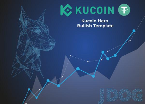 Jdog Kucoin Hero Bullish Template USDT